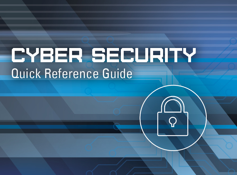Cyber Security Quick Reference Guide |